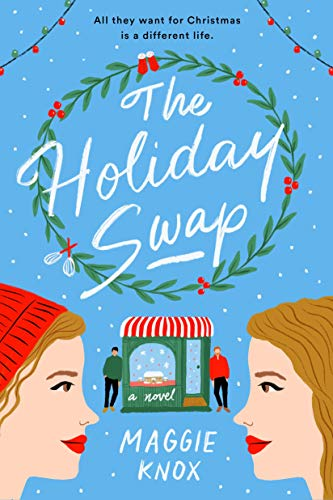 Compare Textbook Prices for The Holiday Swap  ISBN 9780593330739 by Knox, Maggie
