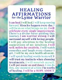 Healing Affirmations for the Lyme Warrior: A Blank Lyme Disease Awareness Writing Journal Notebook Diary (Inspirational Lyme Journals)