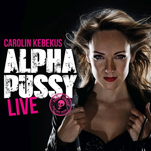 AlphaPussy                   By:                                                                                                                                 Carolin Kebekus                               Narrated by:                                                                                                                                 Carolin Kebekus                      Length: 1 hr and 18 mins     1 rating     Overall 4.0