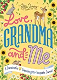 Love, Grandma and Me: A Guided Journal for Girls...