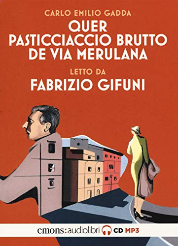 Quer pasticciaccio brutto de via Merulana letto da Fabrizio Gifuni. Audiolibro. CD Audio formato MP3. Ediz. integrale