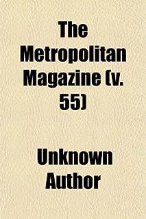 The Metropolitan Magazine (Volume 55)