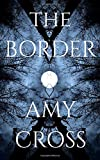 The Border: The Complete Series