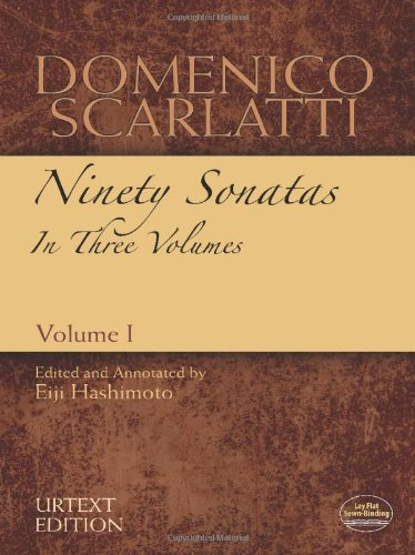 Domenico Scarlatti: Ninety Sonatas in Three Volumes, Volume I (Dover Music for Piano)