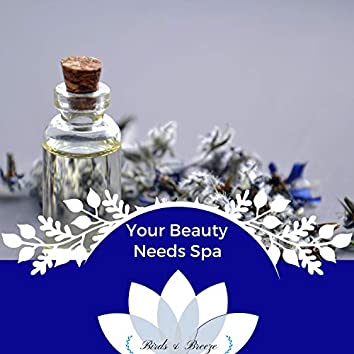 Your Beauty Needs Spa