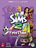 The Sims 2 FreeTime - Prima Official Game Guide by Greg Kramer (2008-02-26) - Prima Games - 26/02/2008