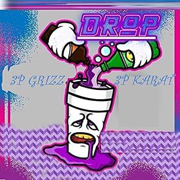 Drop (feat. 3p Grizz & 3p Karat)