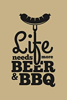 Life Needs More Beer & Bbq: Blank Paper Sketch Book - Artist Sketch Pad Journal for Sketching, Doodling, Drawing, Painting or Writing