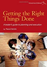 Getting the Right Things Done: A Leader's Guide to Planning and Execution