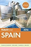 Fodor's Spain 2016 (Full-color Travel Guide)