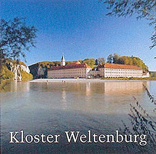Kloster Weltenburg: Geschichte und Gegenwart