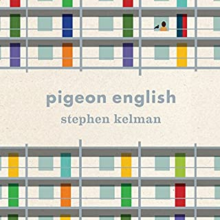 Pigeon English                    By:                                                                                                                                 Stephen Kelman                               Narrated by:                                                                                                                                 Bahni Turpin                      Length: 8 hrs and 18 mins     127 ratings     Overall 3.3