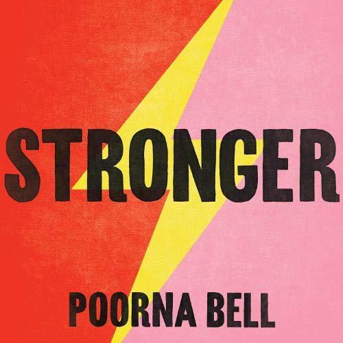Stronger Audiobook | Poorna Bell | Audible.co.uk