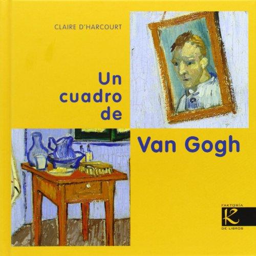 Un cuadro de Van Gogh (Arte)