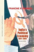 India's Political Economy, 1947-2004: The Gradual Revolution