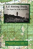 LZ Sitting Duck: The Fight for FSB Argonne