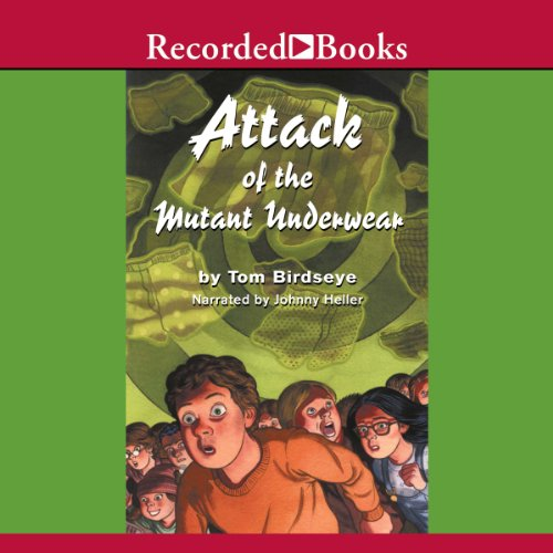 Attack of the Mutant Underwear audiobook cover art