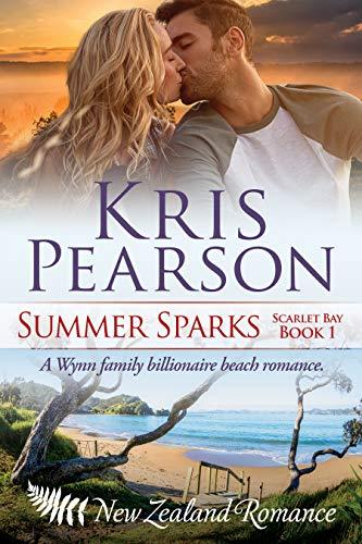 SUMMER SPARKS: Sexy billionaire family beach holiday romance (Scarlet Bay Romance Book 1) (English Edition)