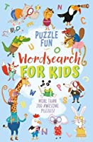 Puzzle Fun: Wordsearch for Kids: More than 200 Awesome Puzzles!