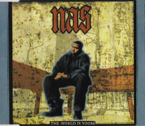 Nas - The World Is Yours. RARE CD. Columbia - COL 660544 2. 5099766054421.