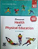 Saraswati Health and Physical Education, CBSE Syllabus, Class 11th, English,Revised Edition 2020