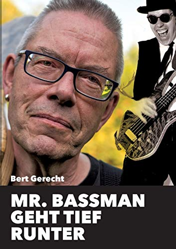 Mr. Bassman geht tief runter: Ein Schelmenroman aus der Frankfurter Szene