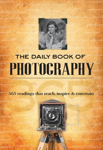 The Daily Book of Photography: 365 readings that teach, inspire & entertain (English Edition)