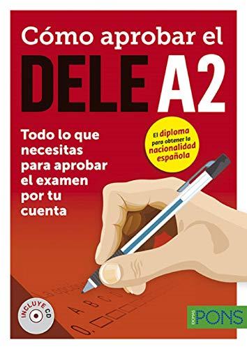 ¿Cómo aprobar el DELE A2? + MP3: Como aprobar el DELE A2 - libro + CD audio