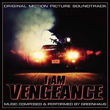 I Am Vengeance (Original Motion Picture Soundtrack)