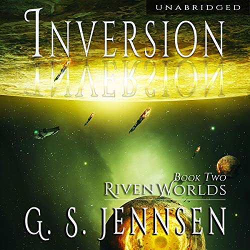 Inversion: Riven Worlds, Book Two (Amaranthe 15)