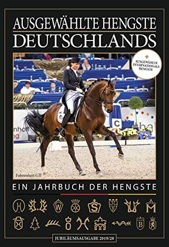 Ausgewählte Hengste Deutschlands 2019/20: Jubiläumsausgabe mit internationalen Hengsten