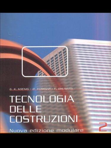Tecnologia delle costruzioni. Ediz. modulare. Per gli Ist. Tecnici: 2