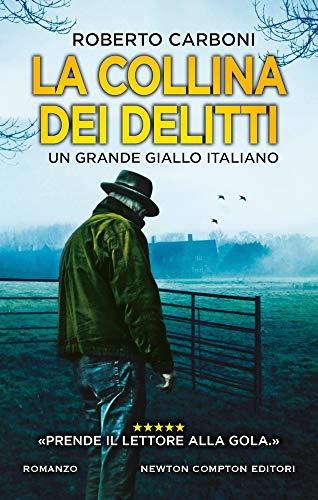 La collina dei delitti: Il nuovo grande talento del giallo italiano