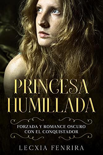 Princesa Humillada de Lecxia Fenrira