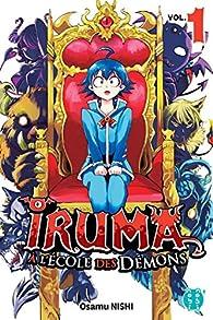 Iruma à l'école des démons, tome 1 par Osamu Nishi