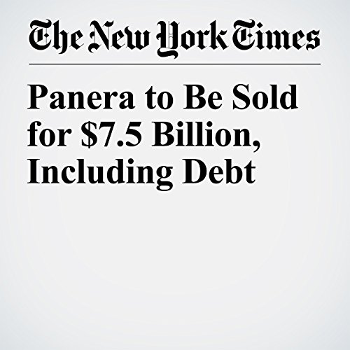 Panera to Be Sold for $7.5 Billion, Including Debt copertina