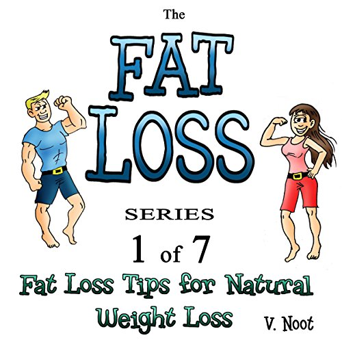 Couverture de Fat Loss Tips for Natural Weight Loss