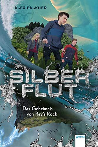 Silberflut (1). Das Geheimnis von Ray's Rock