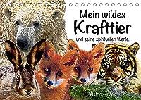 Mein wildes Krafttier und seine spirituellen Werte. (Tischkalender 2022 DIN A5 quer): Einzigartige Tierbilder-Malerei, inspiriert von Schamanismus und Magie (Monatskalender, 14 Seiten )