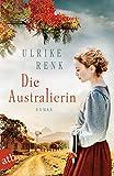 Die Australierin: Von Hamburg nach Sydney (Die Australien Saga 1)