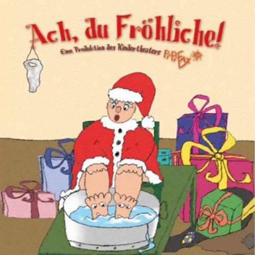 Ach Du Fröhliche audiobook cover art