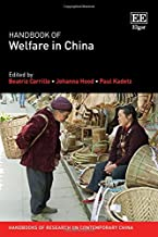 Handbook of Welfare in China (Handbooks of Research on Contemporary China series)