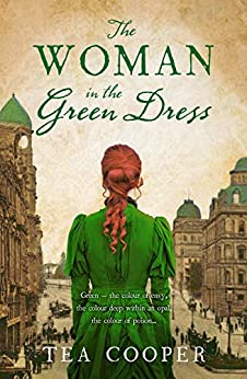 The Woman In The Green Dress by [Tea Cooper]