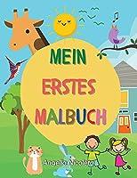 Mein erstes Malbuch: ab 1 Jahr Kleinkind Malbuch Zahlen, Tiere und Objekte!