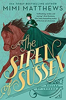 The Siren of Sussex (Belles of London Book 1) by [Mimi Matthews]