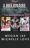 A Billionaire Romance Series: Their Secret Desire Box Set