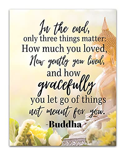 Only Three Things Matter - Spiritual and Boho Wall Decor - Namaste Zen and Meditation Aesthetic Room Decor - Buddha Quote Unframed 11x14 Wall Art Print for Living Room or Yoga Studio