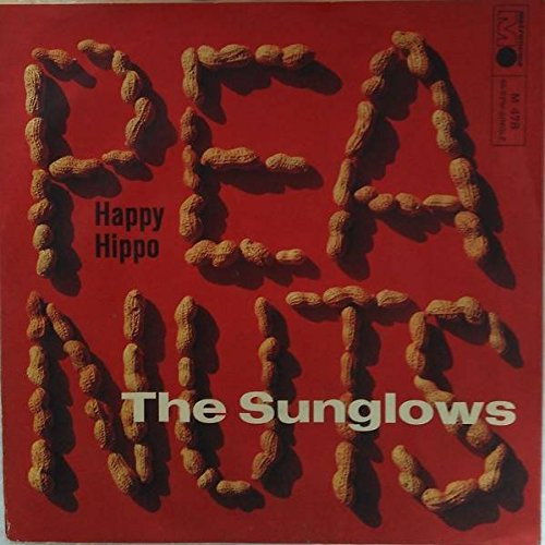 The Sunglows - Peanuts (La Cacahuata) / Happy Hippo - Metronome - M 478