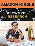AMAZON KINDLE KEYWORD RESEARCH FOR STRATEGIC MARKETING PLAN (English Edition)