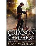 Brian McClellan The Crimson Campaign (Hardback) - Common